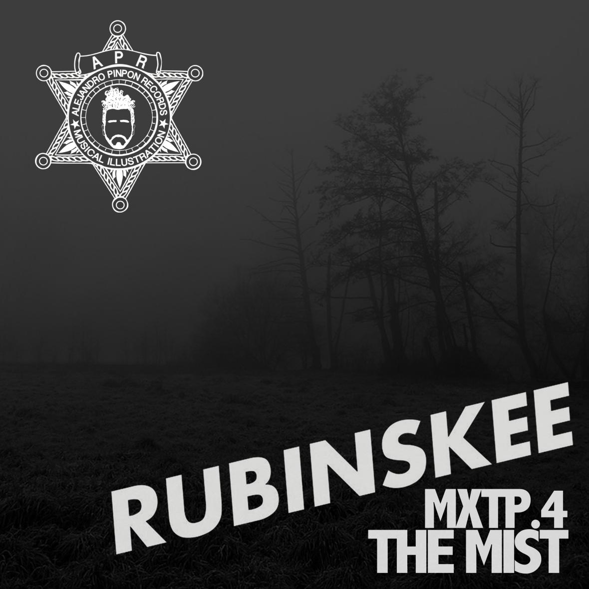 mxtp.4-the mist-rubinskee-alejandro pinpon records.jpg