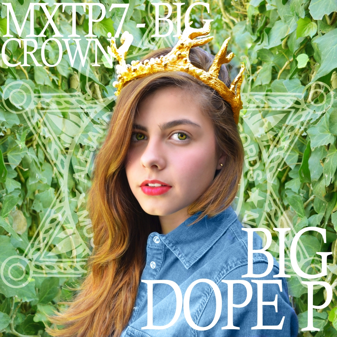 MXTP.7-BIG CROWN BY DIG DOPE P ALEJANDRO PINPON RECORDS
